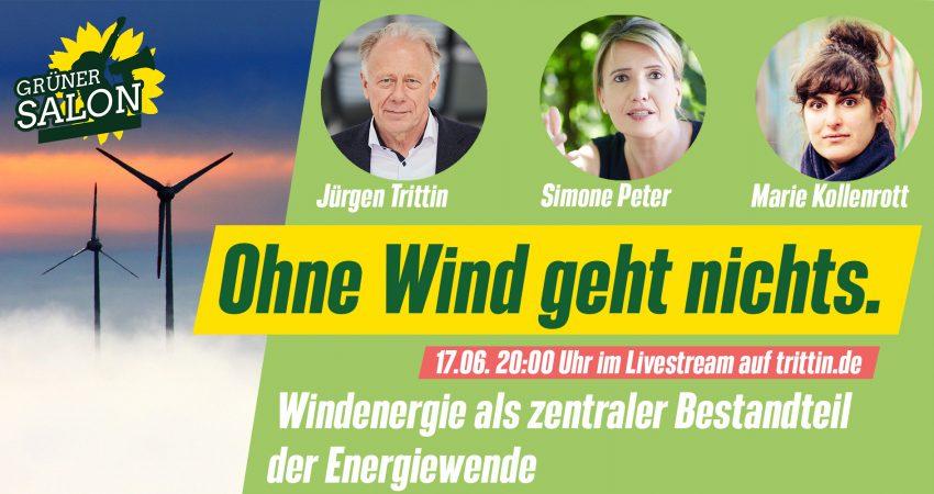 Ohne Wind geht nichts – Veranstaltung mit Jürgen Trittin, Simone Peter und Marie Kollenrott